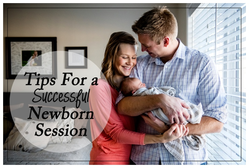Tips For a Successful Newborn Session