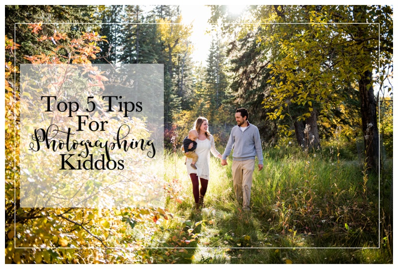 5 Tips For Photographing Kiddos