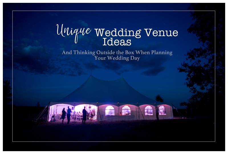 Unique Wedding Venues - Calgary Wedding Planing