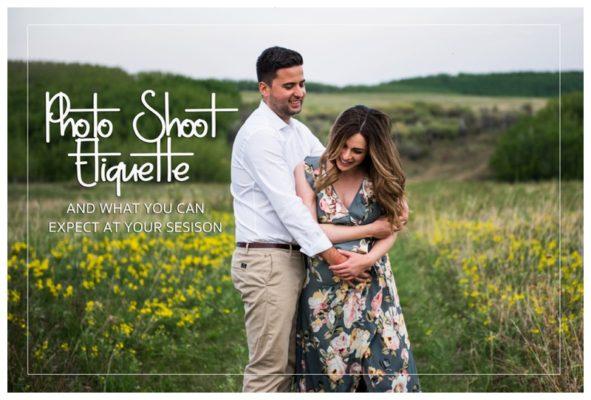 Photo Shoot Etiquette – Calgary Engagement Photographer