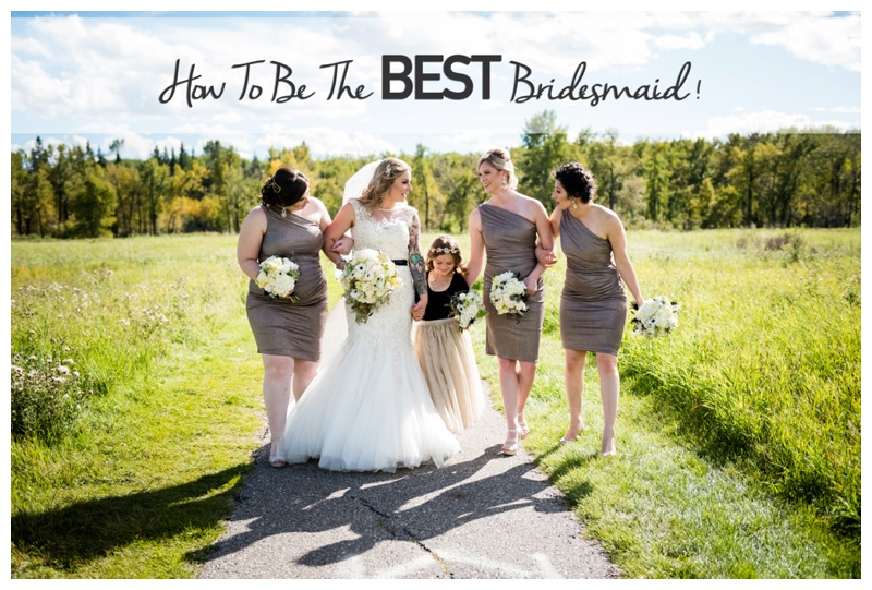 How To Be The Best Bridesmaid!
