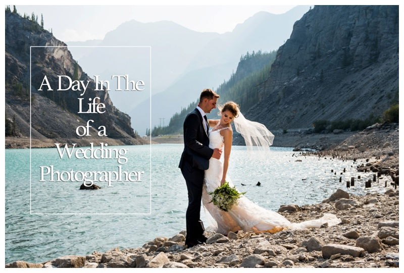A Day in The Life of A Wedding Photographer - Calgary