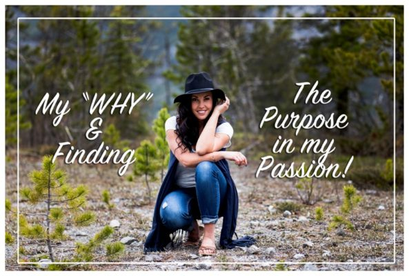 My WHY And Finding The Purpose In my Passion | Calgary Photographer