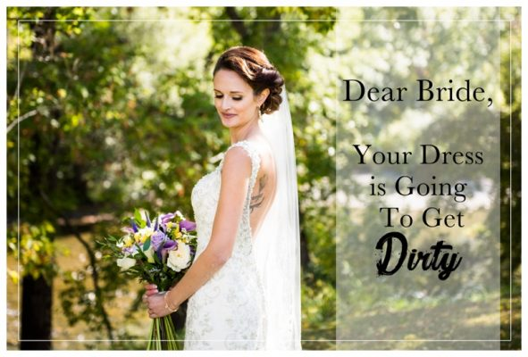 Dear Bride, Your Dress is Going To Get Dirty | Calgary Wedding Photographers