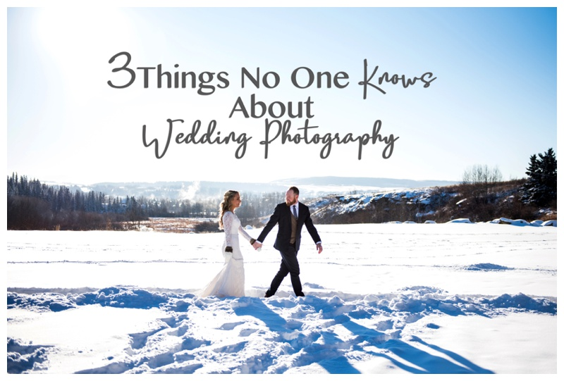 Three Things No One Knows About Wedding Photography