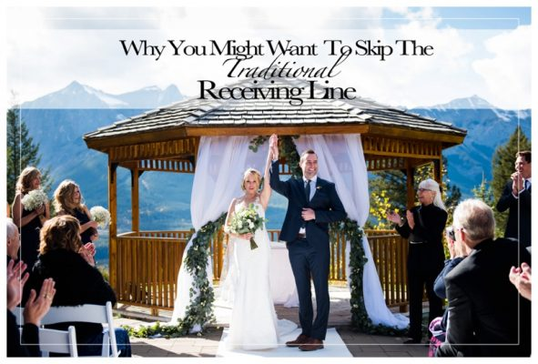 Why You Might Want To Skip The Traditional Receiving Line | Calgary Wedding Photographer