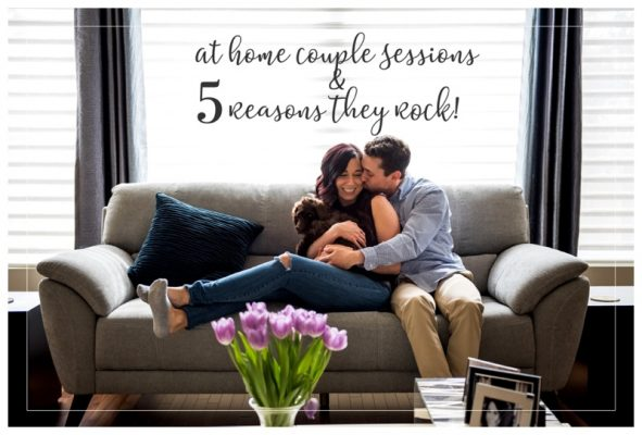 At Home Couple Sessions & 5 Reasons They Rock | Calgary Couple Photographer