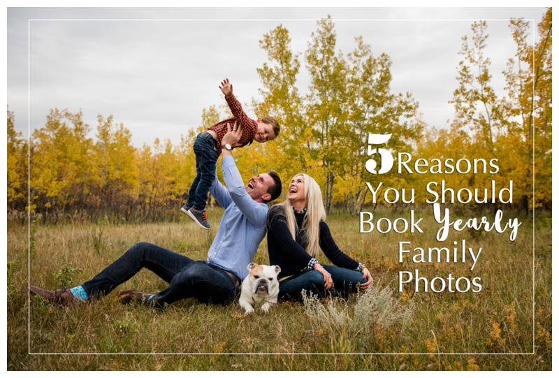 Why You Should Book Family Photos Every Year