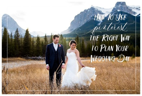 How To Use Pinterest the Right Way to Plan Your Wedding | Calgary Wedding Photographer
