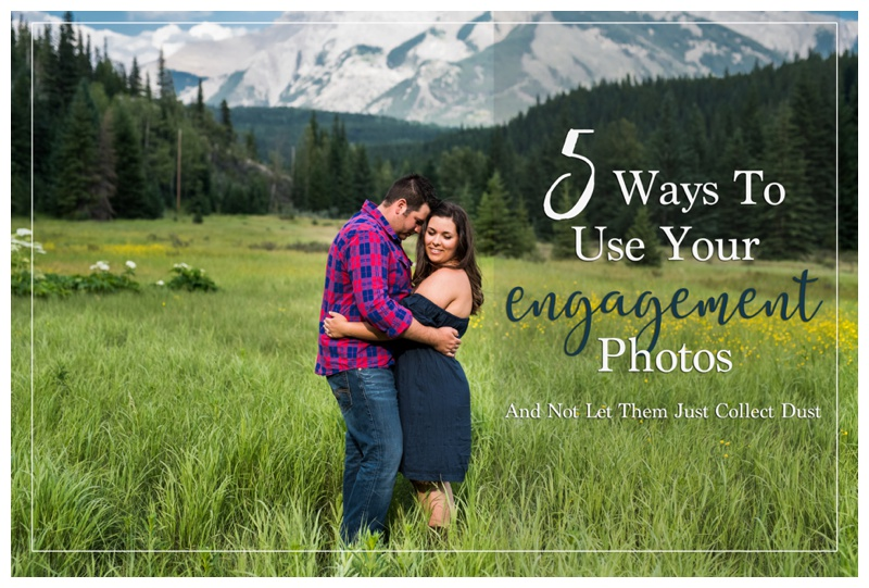 5 Ways To Use Your Engagement Photos
