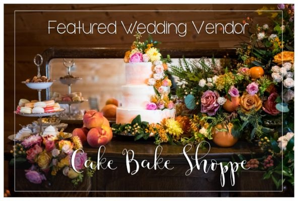 Featured Wedding Vendor | Cake Bake Shoppe | Calgary Wedding Vendors